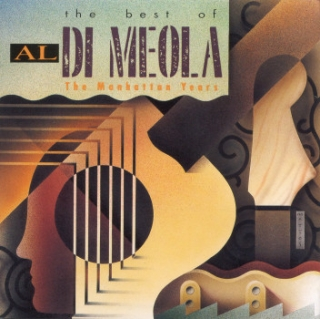 Al Di Meola ‎/ The Best Of Al Di Meola: The Manhattan Years [CD] Import