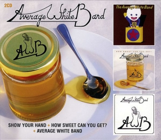 Average White Band–Show Your Hand  How Sweet Can You Get?Average White Band[2CD]