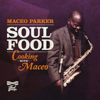 Maceo Parker ‎– Soul Food: Cooking With Maceo [CD] Import