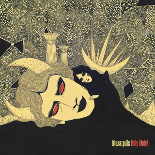 Blues Pills - Holy moly! [CD] Import
