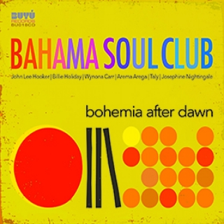 Bahama Soul Club - Bohemia After Dawn [CD] Import