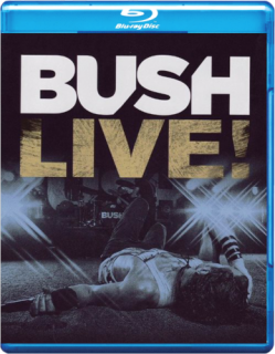 Bush ‎– Live! [Blu-Ray] Import