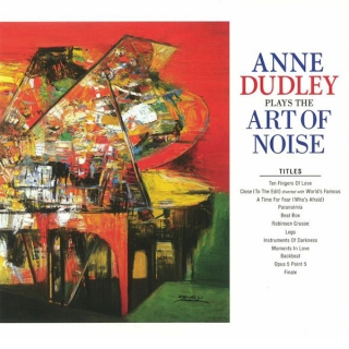 Anne Dudley ‎– Anne Dudley Plays The Art Of Noise [LP] Import