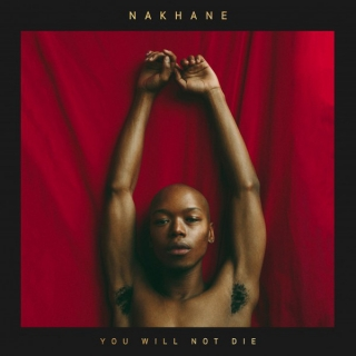 Nakhane ‎– You Will Not Die [CD] Import