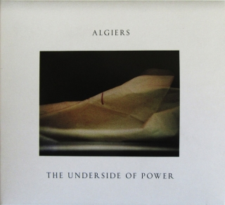 Algiers  ‎– The Underside Of Power [CD] Import