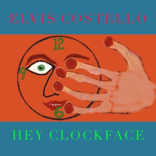 Elvis Costello - Hey Clockface [2LP] Import