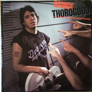 George Thorogood ‎– Born To Be Bad [LP] Import
